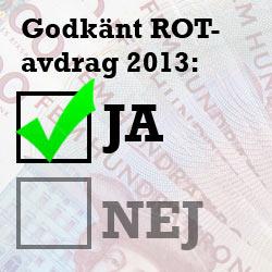 ROT-avdrag 2013 giltigt arbete